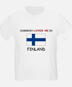 Somebody Loves Me In FINLAND T-Shirt