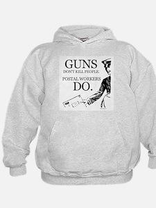Guns don't kill people ~  Hoodie
