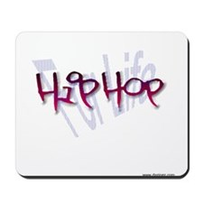 hip hop for life shad fade Mousepad