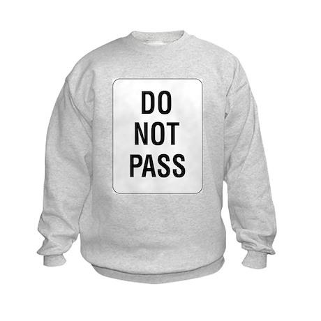 Do Not Pass Sign Kids Sweatshirt