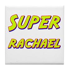 Super rachael Tile Coaster