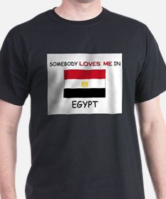 Somebody Loves Me In EGYPT T-Shirt