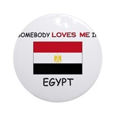 Somebody Loves Me In EGYPT Ornament (Round)