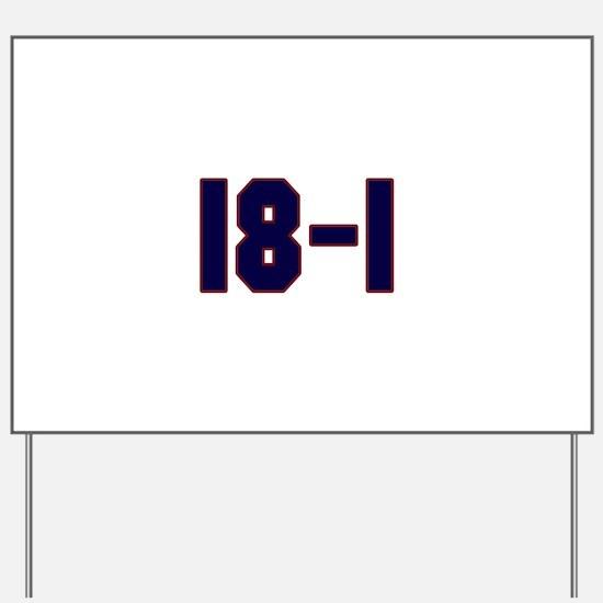 18 and 1 Yard Sign