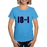 18 and 1 Women's Dark T-Shirt