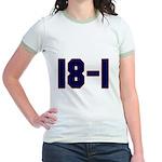 18 and 1 Jr. Ringer T-Shirt