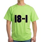 18 and 1 Green T-Shirt
