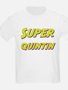 Super quintin T-Shirt
