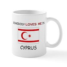 Somebody Loves Me In CYPRUS Mug