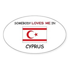 Somebody Loves Me In CYPRUS Oval Decal