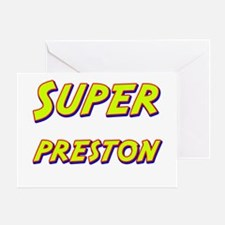 Super preston Greeting Card