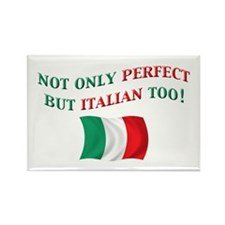 Perfect Italian 2 Rectangle Magnet