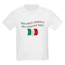 Perfect Italian 2 T-Shirt