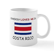 Somebody Loves Me In COSTA RICO Mug