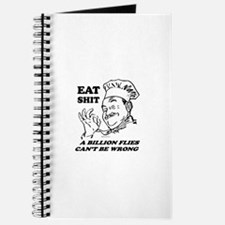 Eat Shit. Flies can't be wrong ~ Journal