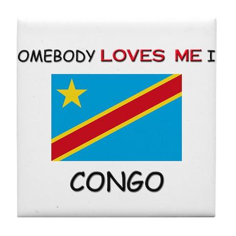 Somebody Loves Me In CONGO Tile Coaster