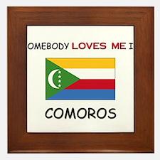 Somebody Loves Me In COMOROS Framed Tile