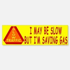 Save Gas Bumper Bumper Bumper Sticker