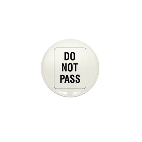 Do Not Pass sign - Mini Button (10 pack)
