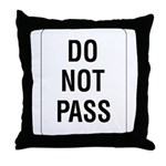 Do Not Pass sign - Throw Pillow