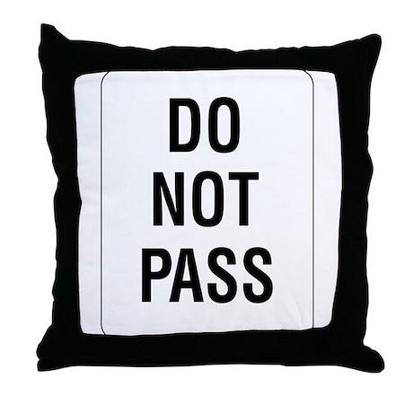 Do Not Pass sign - Throw Pillow