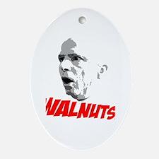 John McCain is WALNUTS! Oval Ornament