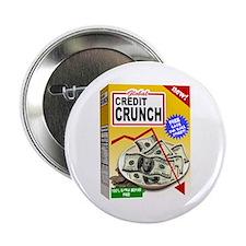 """Credit Crunch 2.25"""" Button"""