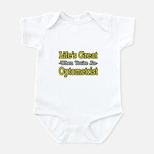 """Life's Great...Optometrist"" Infant Bodysuit"