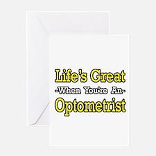 """Life's Great...Optometrist"" Greeting Card"