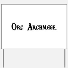 Orc Archmage Yard Sign