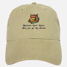"""Librarians Don't Retire"" Baseball Baseball Cap"