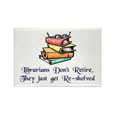 """Librarians Don't Retir Rectangle Magnet (10 pack)"