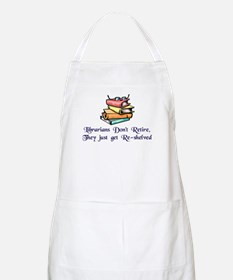 """Librarians Don't Retire"" Apron"