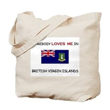 Somebody Loves Me In BRITISH VIRGIN ISLANDS Tote B