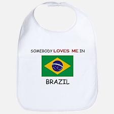 Somebody Loves Me In BRAZIL Bib