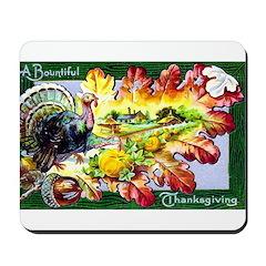 A Bountiful Thanksgiving Mousepad