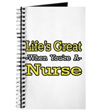 """Life's Great...Nurse"" Journal"