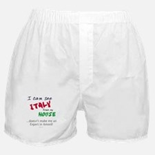 I Can See Italy from my House Boxer Shorts