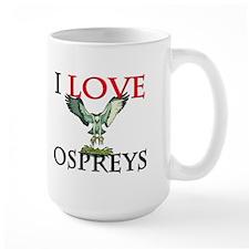 I Love Ospreys Mug