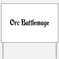 Orc Battlemage Yard Sign