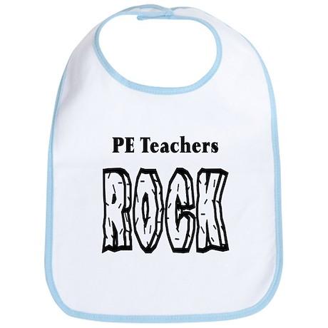 PE Teachers Rock Bib