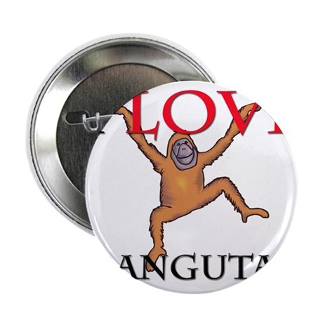 "I Love Orangutans 2.25"" Button"