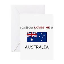 Somebody Loves Me In AUSTRALIA Greeting Card