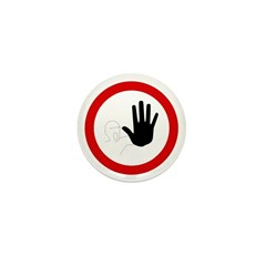 Restricted Access Sign - Mini Button