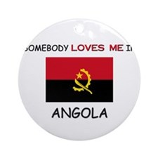 Somebody Loves Me In ANGOLA Ornament (Round)