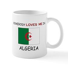 Somebody Loves Me In ALGERIA Mug