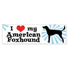 I Love My American Foxhound Bumper Bumper Sticker