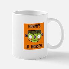 MOMMYS LIL MONSTER Mug