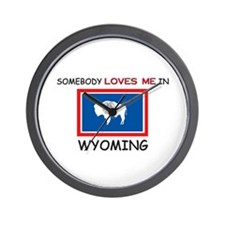 Somebody Loves Me In WYOMING Wall Clock