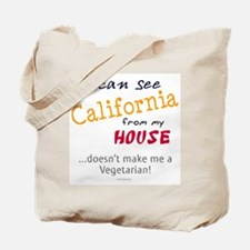 I Can See California from My House Tote Bag